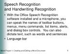 speech recognition and handwriting recognition