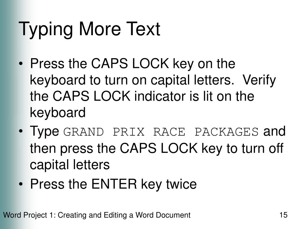 Typing More Text