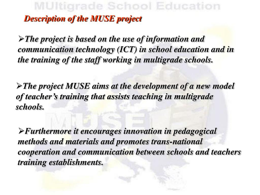 Description of the MUSE project