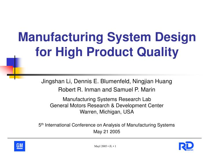manufacturing system design for high product quality n.