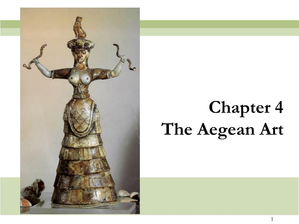chapter 4 the aegean art l.