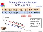 dummy variable example with 2 levels