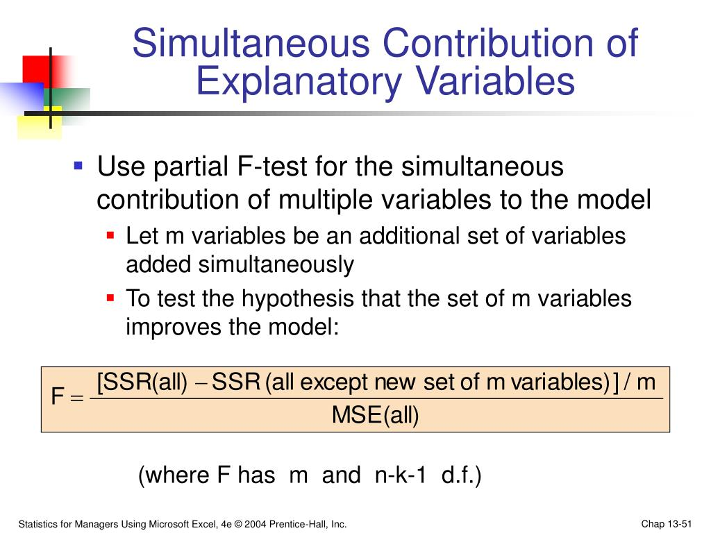 Simultaneous Contribution of Explanatory Variables