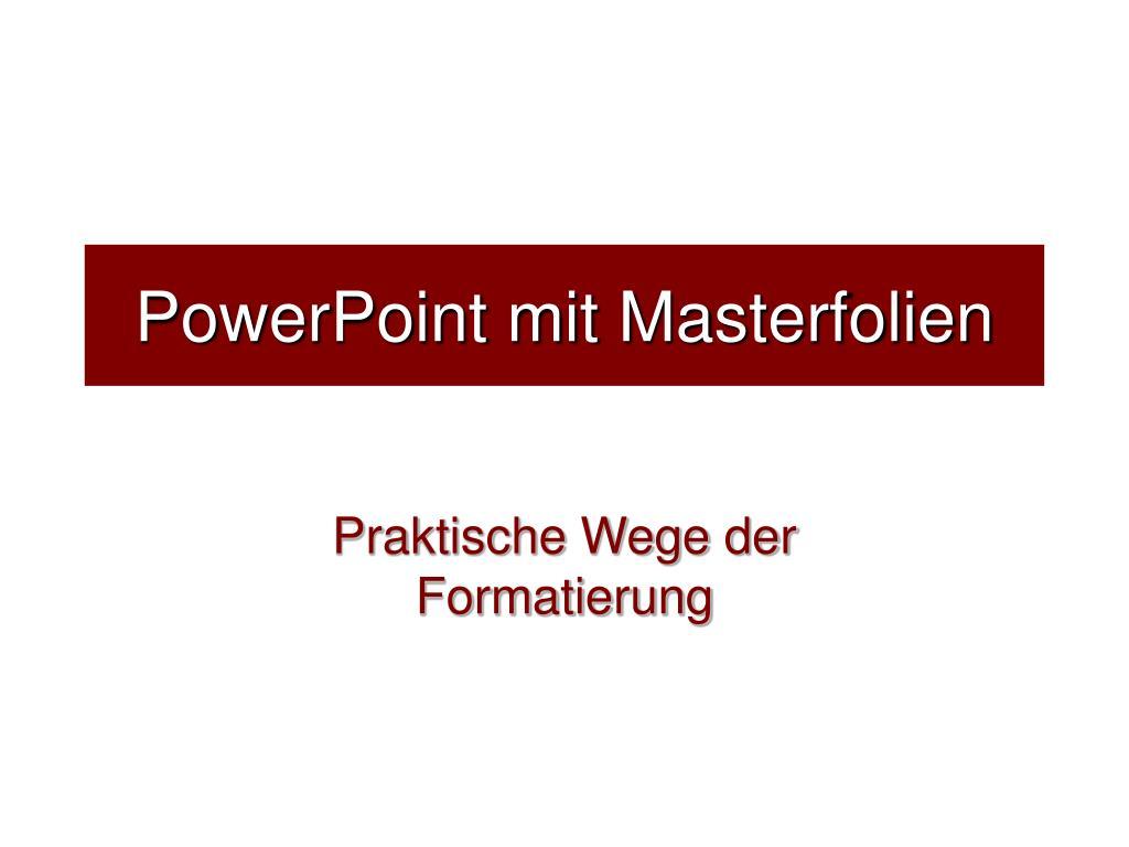 powerpoint mit masterfolien l.