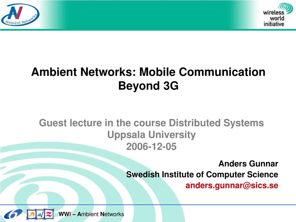 Ambient Networks: Mobile Communication Beyond 3G