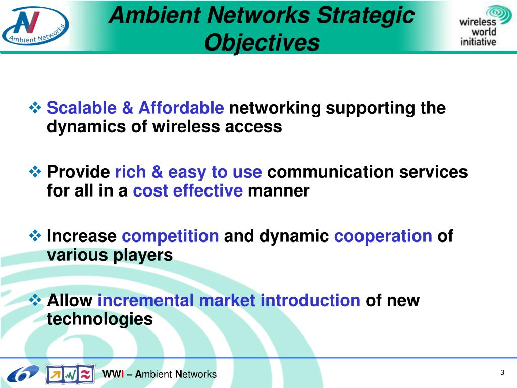 Ambient Networks Strategic Objectives