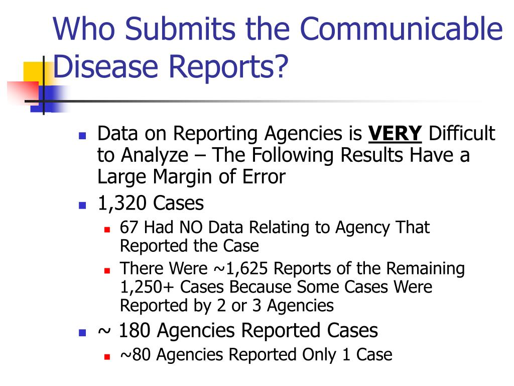 Who Submits the Communicable Disease Reports?
