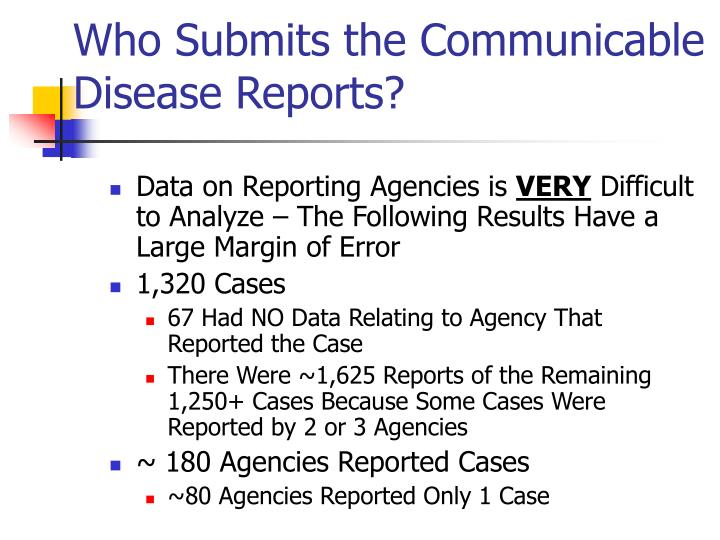 Who submits the communicable disease reports