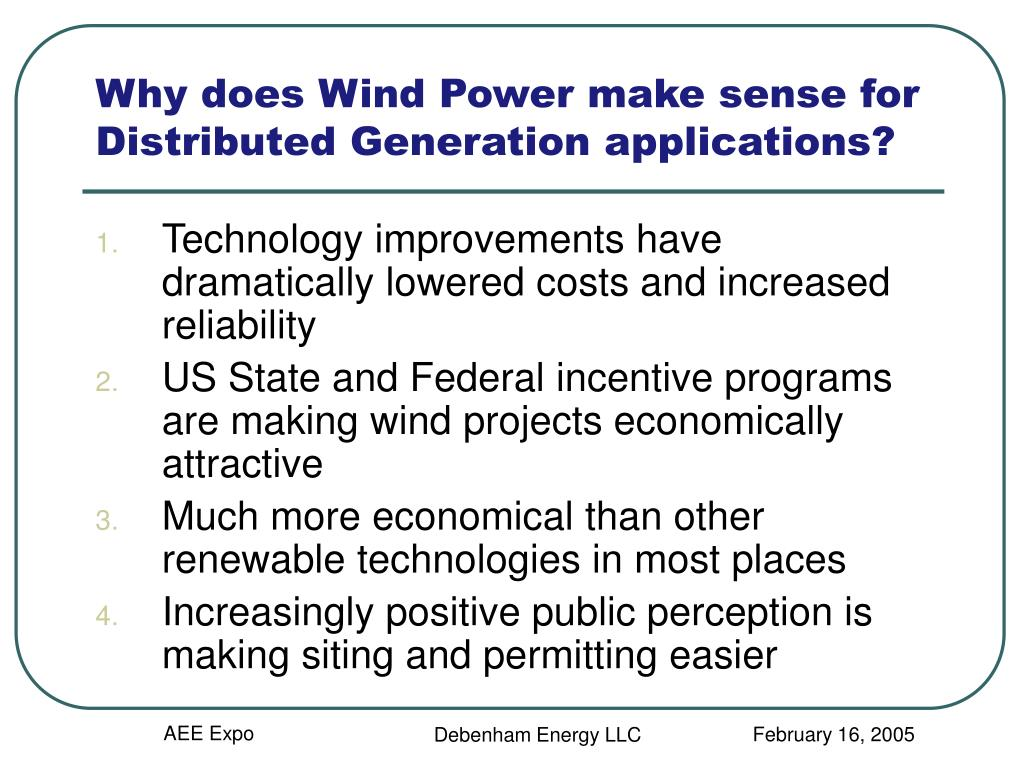 Why does Wind Power make sense for Distributed Generation applications?