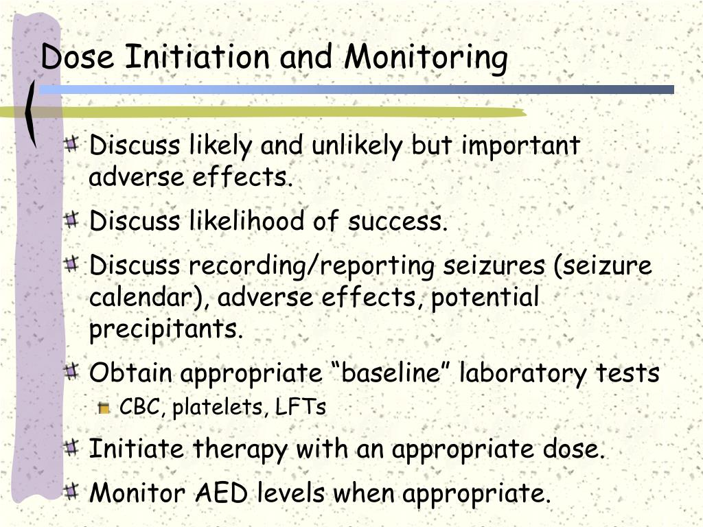 Dose Initiation and Monitoring