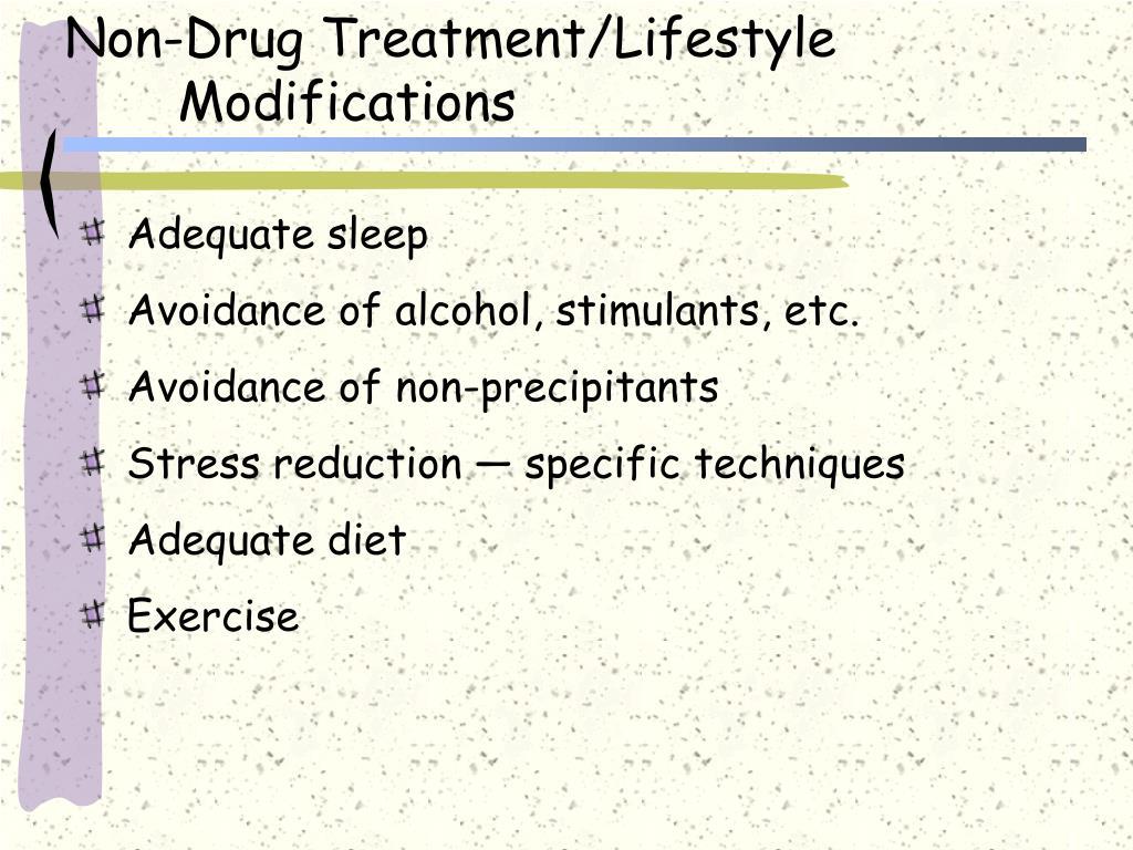 Non-Drug Treatment/Lifestyle Modifications