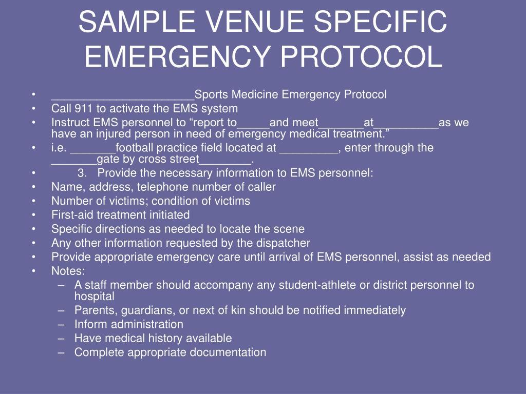 SAMPLE VENUE SPECIFIC EMERGENCY PROTOCOL