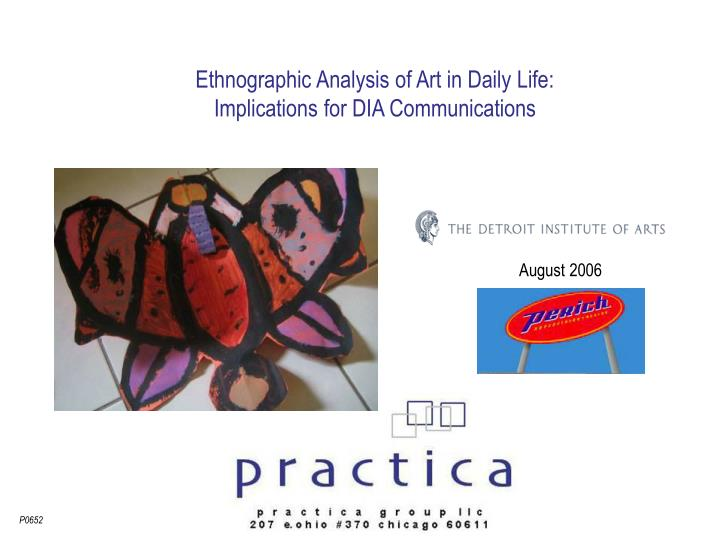 Ethnographic analysis of art in daily life implications for dia communications