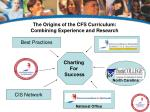the origins of the cfs curriculum combining experience and research