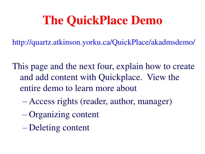 The quickplace demo