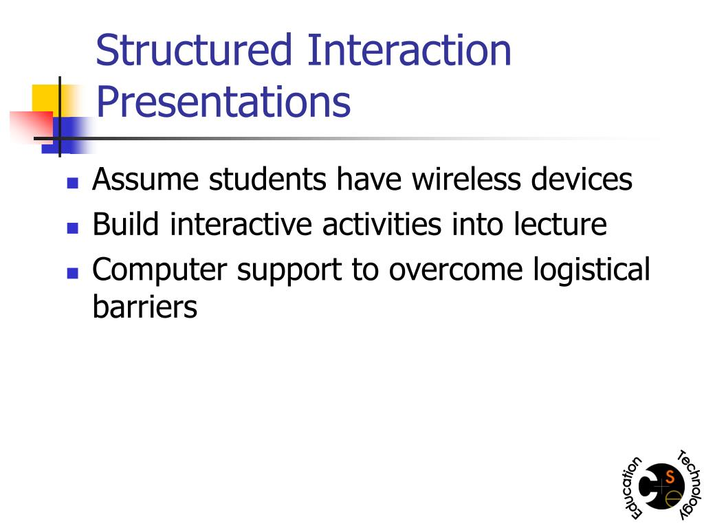 Structured Interaction Presentations