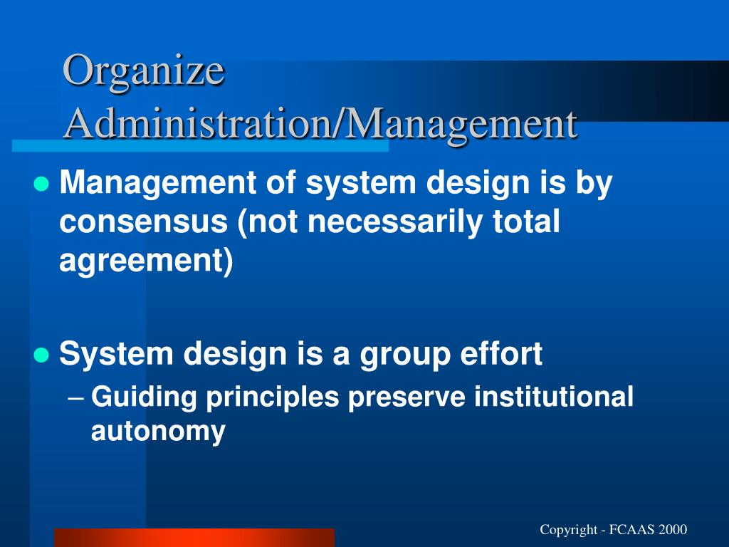 Organize Administration/Management