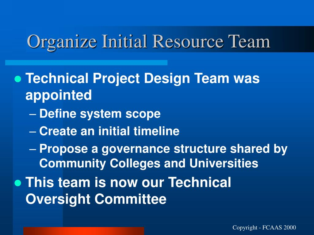 Organize Initial Resource Team