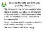 bona fide move of a parent in shared parenting exception 3