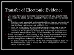 transfer of electronic evidence