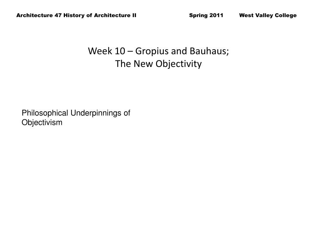 Week 10 – Gropius and Bauhaus;