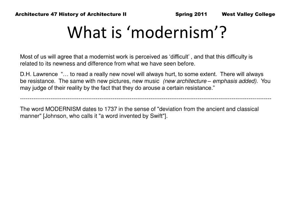 What is 'modernism'?
