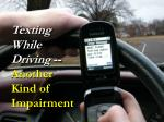 texting while driving another kind of impairment