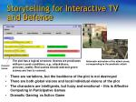 storytelling for interactive tv and defense