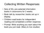 collecting written responses