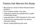 factors that warrant this study