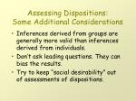 assessing dispositions some additional considerations
