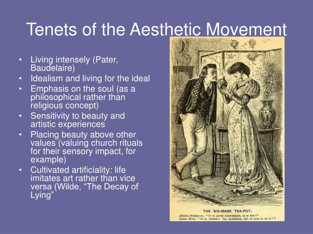 Tenets of the Aesthetic Movement