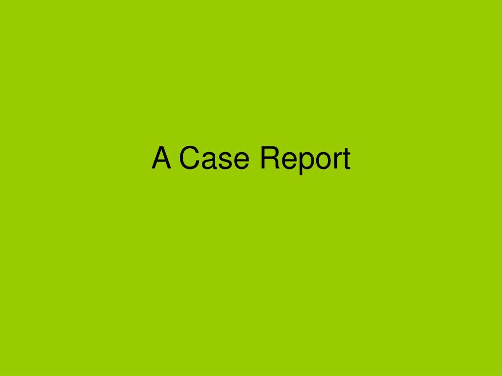 a case report l.