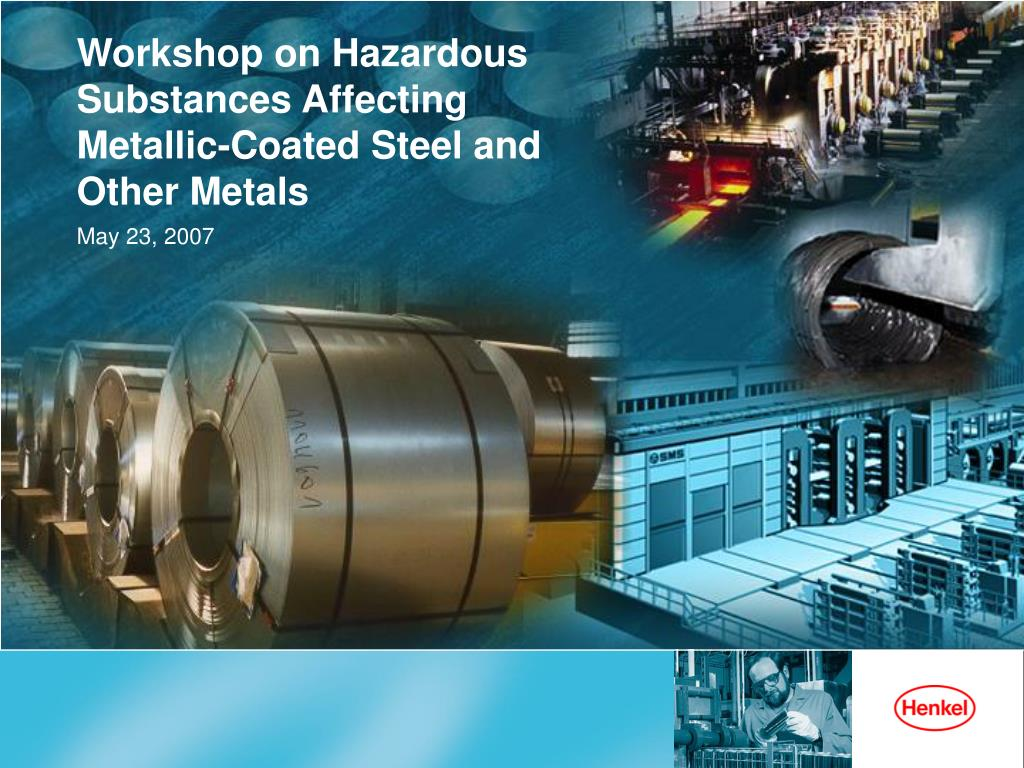 workshop on hazardous substances affecting metallic coated steel and other metals l.
