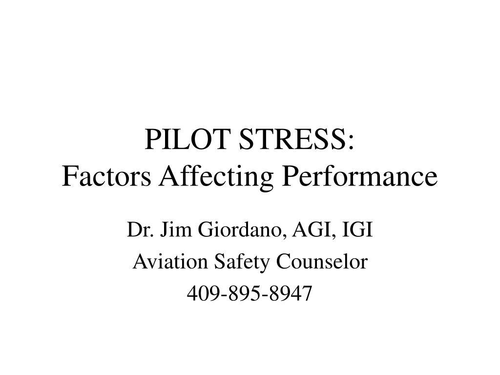 pilot stress factors affecting performance l.