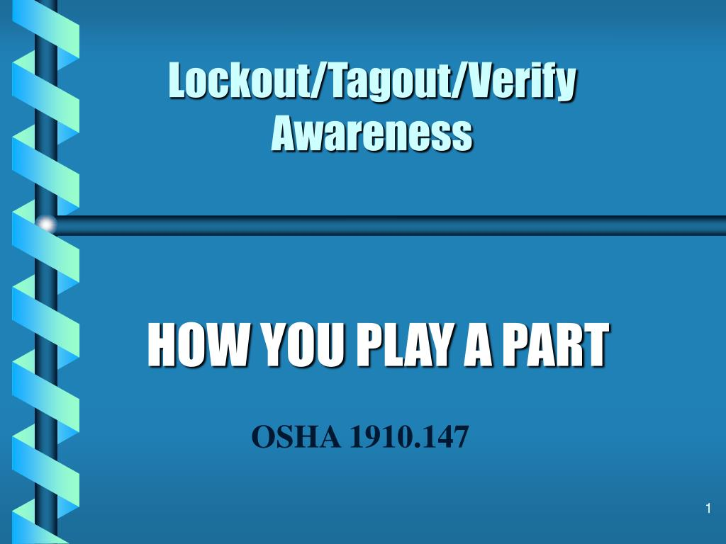 lockout tagout verify awareness l.