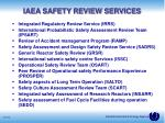 iaea safety review services10