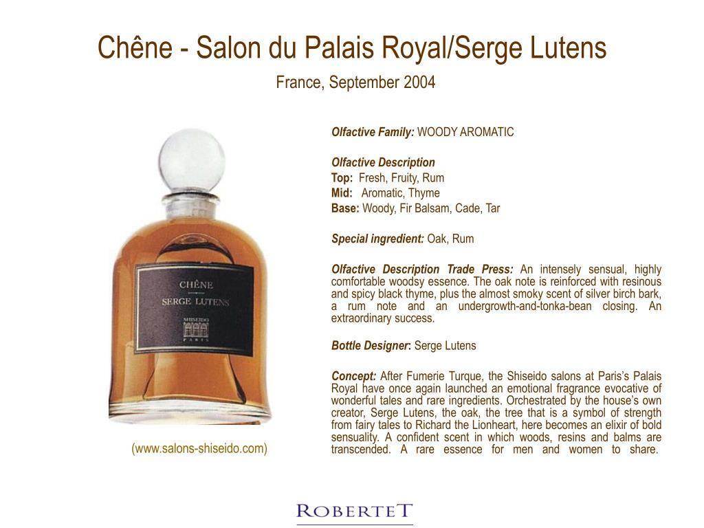 Chêne - Salon du Palais Royal/Serge Lutens
