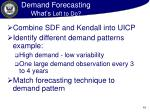demand forecasting what s left to do