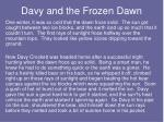 davy and the frozen dawn17