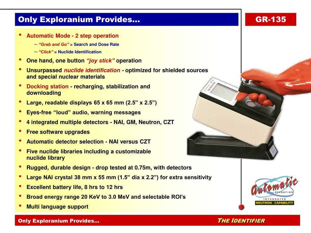 Only Exploranium Provides…