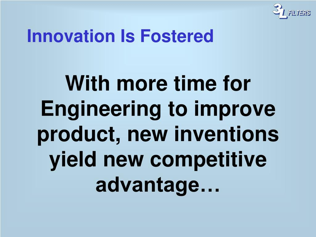 Innovation Is Fostered