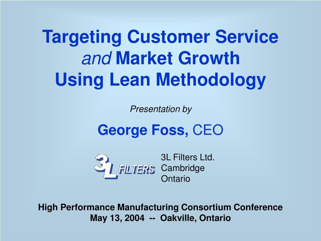 Targeting Customer Service