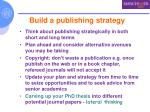 build a publishing strategy
