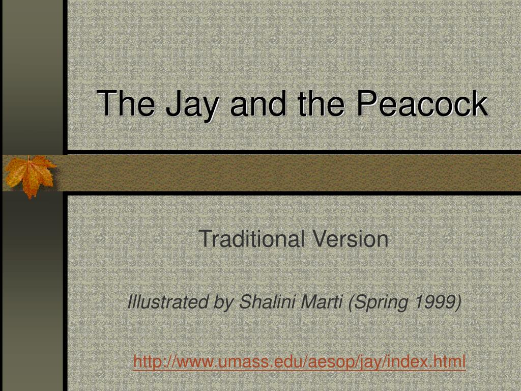 the jay and the peacock l.