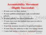 accountability movement highly successful