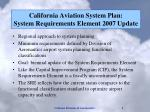 california aviation system plan system requirements element 2007 update