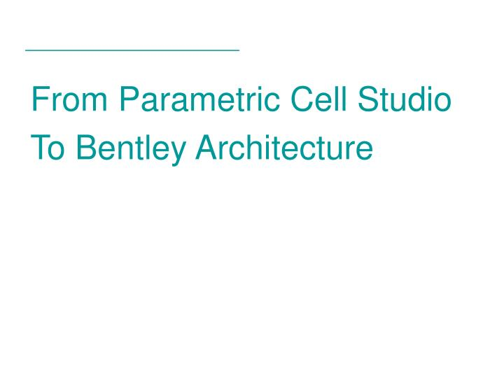 From Parametric Cell Studio