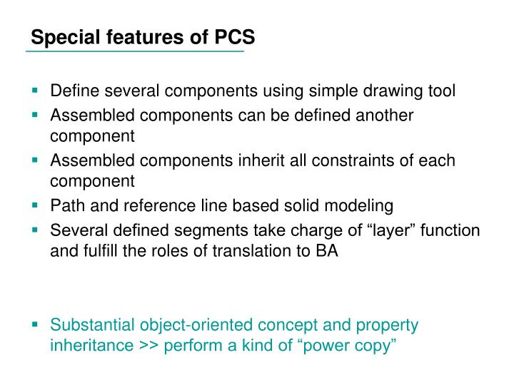 Special features of PCS