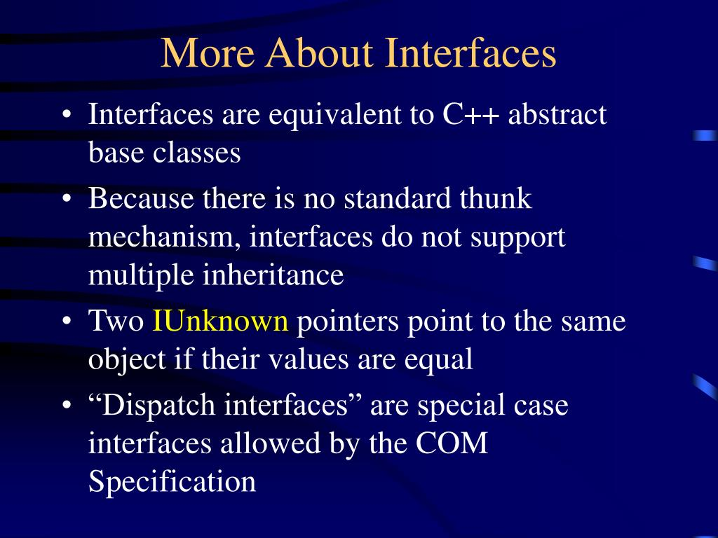 More About Interfaces